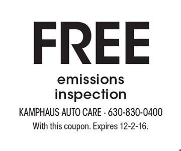 Free emissions inspection. With this coupon. Expires 12-2-16.