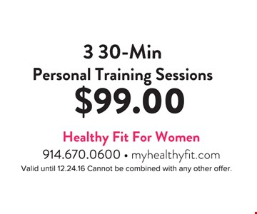 3 30-Min. Personal Training Sessions $99
