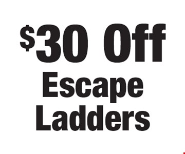 $30 Off Escape Ladders.
