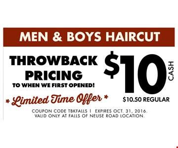 Throwback Pricing. Men & Boys Haircut $10.