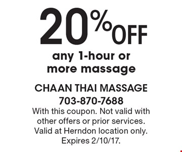 20% Off any 1-hour or more massage. With this coupon. Not valid with other offers or prior services. Valid at Herndon location only. Expires 2/10/17.