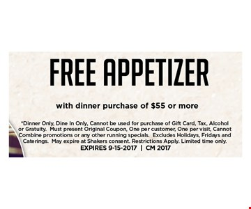 Free appetizer with dinner purchase of $55 or more
