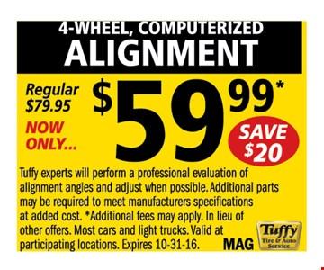 $59.99 4 wheel computerized alignment