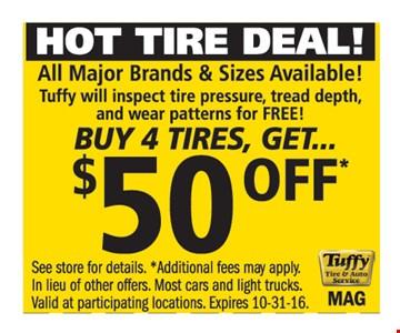 Buy 4 Tires, Get $50 off