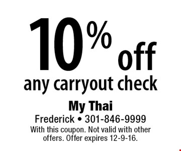 10% off any carryout check. With this coupon. Not valid with other offers. Offer expires 12-9-16.