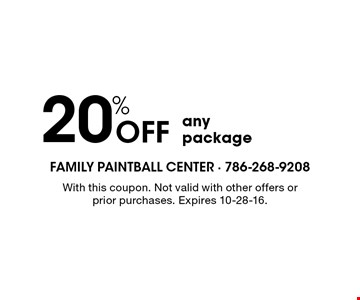 20% off any package. With this coupon. Not valid with other offers or prior purchases. Expires 10-28-16.