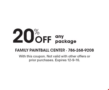 20% off any package. With this coupon. Not valid with other offers or prior purchases. Expires 12-9-16.