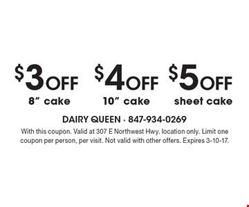 $5 Off sheet cake. $4 Off 10