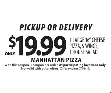 Pickup or delivery. Only $19.99 1 large 16