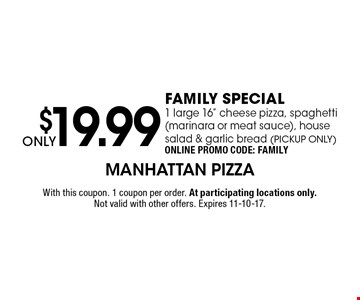 ONLY $19.99 FAMILY SPECIAL1 large 16