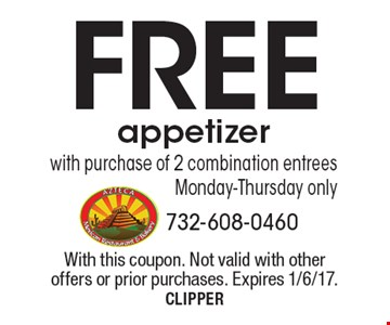 Free appetizer with purchase of 2 combination entrees. Monday-Thursday only. With this coupon. Not valid with other offers or prior purchases. Expires 1/6/17. CLIPPER