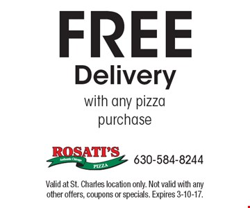 Free delivery with any pizza purchase. Valid at St. Charles location only. Not valid with any other offers, coupons or specials. Expires 3-10-17.