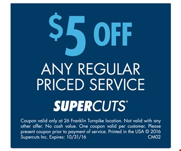 $5 Off Any Regular Priced Service