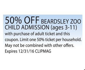 50% OFF BEARDSLEY ZOO CHILD ADMISSION (ages 3-11) with purchase of adult ticket an this coupon. Limit 1 50% off ticket per household, May not be combined with other offers. Expires 12/31/16 CLIPMAG