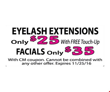 Eyelash extensions $25 | facials for $35