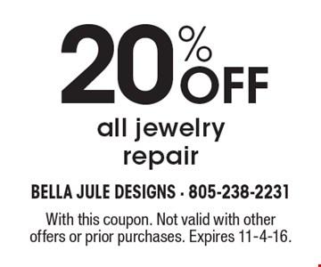 20% OFF all jewelry repair. With this coupon. Not valid with other offers or prior purchases. Expires 11-4-16.