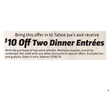 $10 Off Two Dinner Entrées