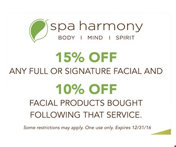 15% off facial AND 10% off facial products.