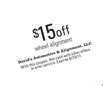 $15 off wheel alignment. With this coupon. Not valid with other offers or prior service. Expires 6/23/17.