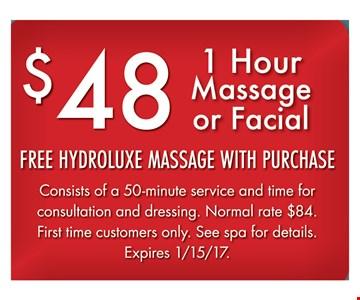 $48 1 hour massage or facial