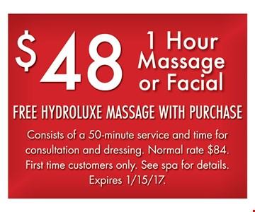 1 hour massage or facial for  $48.