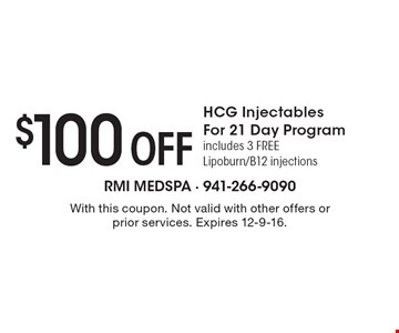 $100 Off HCG Injectables For 21 Day Program. Includes 3 FREE Lipoburn/B12 injections. With this coupon. Not valid with other offers or prior services. Expires 12-9-16.