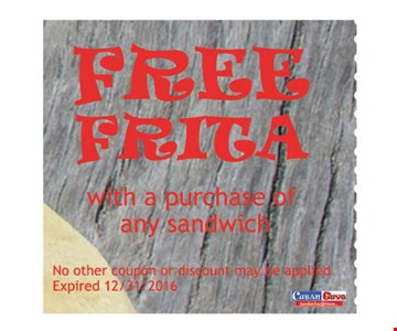 Free Frita with a purchase of any sandwich