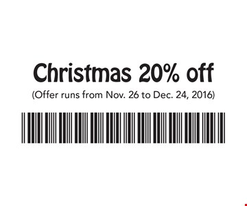 Christmas 20% off Merchandise. (Offer runs from Nov. 26 to Dec. 24, 2016)