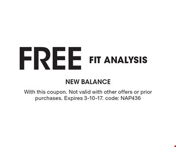 Free Fit Analysis. With this coupon. Not valid with other offers or prior purchases. Expires 3-10-17. code: NAP436