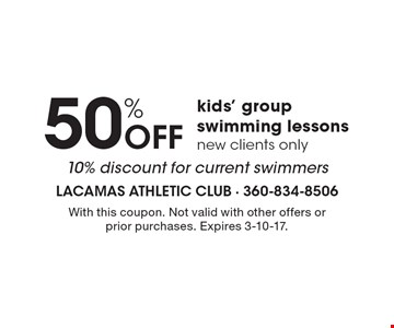 50% OFF kids' group swimming lessons. New clients only. 10% discount for current swimmers. With this coupon. Not valid with other offers or prior purchases. Expires 3-10-17.