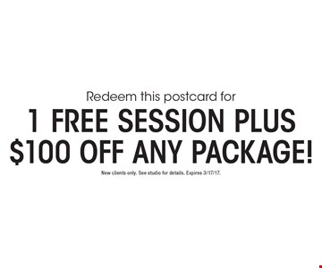 1 Free Session Plus $100 Off Any Package! New clients only. See studio for details. Expires 3/17/17.
