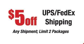 $5 off ups/fedex shipping