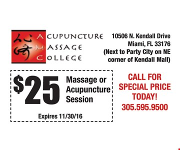 $25 massage or acupuncture session