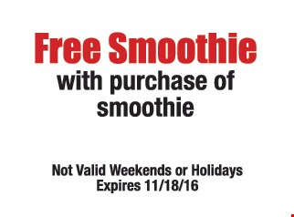 free smoothie with purchase of smoothie
