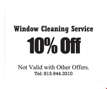 10% off window cleaning services. Not valid with other offers.