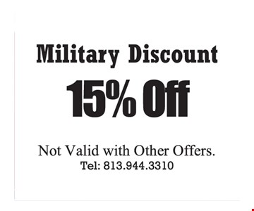 Military discount 15% off. Not valid with other offers.