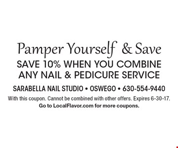 Pamper Yourself & Save. Save 10% when you combine any nail & pedicure service. With this coupon. Cannot be combined with other offers. Expires 6-30-17. Go to LocalFlavor.com for more coupons.