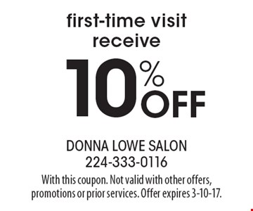 10% Off first-time visit receive. With this coupon. Not valid with other offers, promotions or prior services. Offer expires 3-10-17.