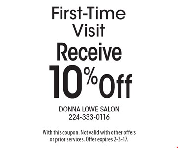Receive 10% off First-Time Visit. With this coupon. Not valid with other offers or prior services. Offer expires 2-3-17.