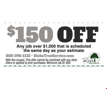 $150 off any job over $1,000