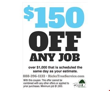 $150 Off Any Job