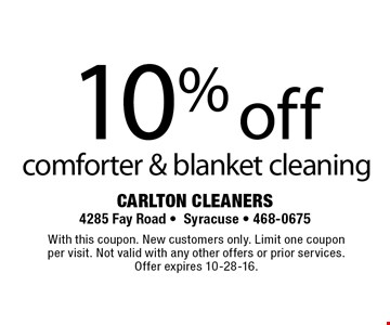10% off comforter & blanket cleaning. With this coupon. New customers only. Limit one coupon per visit. Not valid with any other offers or prior services. Offer expires 10-28-16.