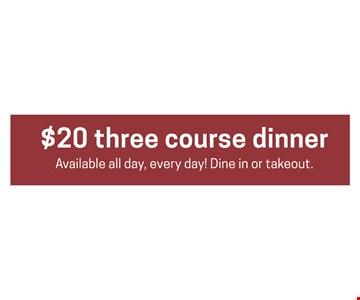 $20 three course dinner
