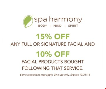 15% off any full or signature facial and 10% off facial products