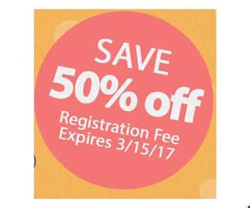 50% Off Registration Fee