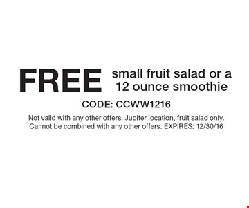 FREE small fruit salad or a 12 ounce smoothie . CODE: CCWW1216Not valid with any other offers. Jupiter location, fruit salad only.Cannot be combined with any other offers. EXPIRES: 12/30/16 *Restrictions may apply. See store for details. Edible®, Edible Arrangements®, the Fruit Basket Logo, and other marks mentioned herein are registered trademarks of Edible Arrangements, LLC. © 2016 Edible Arrangements, LLC. All rights reserved.