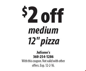 $2 off medium 12