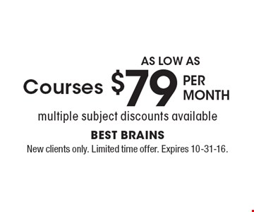 Courses per month as low as $79. Multiple subject discounts available. New clients only. Limited time offer. Expires 10-31-16.