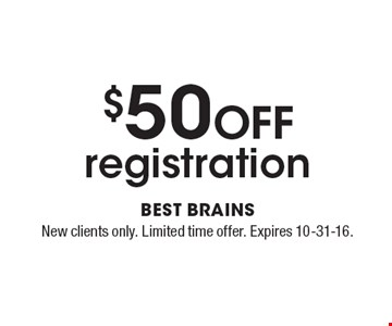 $50 off registration. New clients only. Limited time offer. Expires 10-31-16.