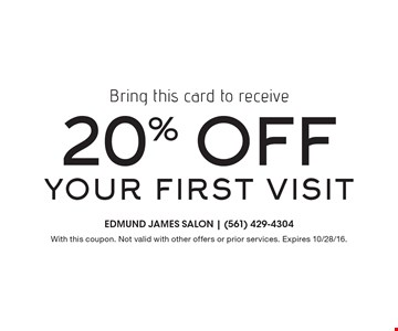 Bring in this card to receive 20% off your first visit. With this coupon. Not valid with other offers or prior services. Expires 10/28/16.